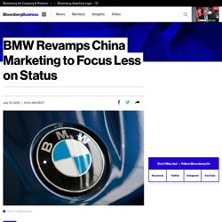 BMW Revamps China Marketing to Focus Less on Status
