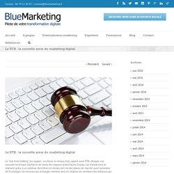 Le RTB : la nouvelle arme du marketing digital - BlueMarketing