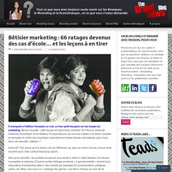 Bêtisier marketing : 66 ratages devenus des cas d'école… et les leçons à en tirer