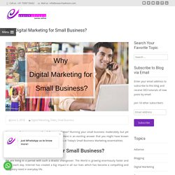 Why Digital Marketing for Small Business?
