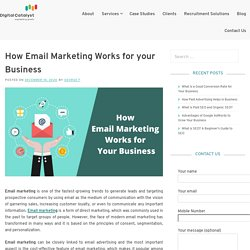How Email Marketing Works for your Business – Digital Catalyst