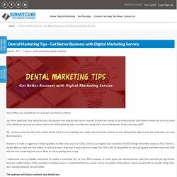 Dental Marketing Tips - Get Business with Digital Marketing