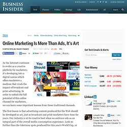 Online Marketing Is More Than Ads, It's Art