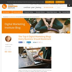 The Top 6 Digital Marketing Blogs Every Business Should Bookmark
