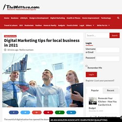 Digital Marketing tips for local business in 2021 - The Writters