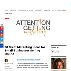 28 Great Marketing Ideas for Small Businesses Selling Online