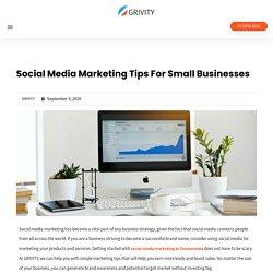 Social Media Marketing Tips For Small Businesses