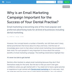 Why is an Email Marketing Campaign Important for the Success of Your Dental Practise?