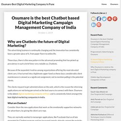 Osumare is the best Chatbot based Digital Marketing Campaign Management Company of India