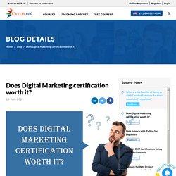 Does Digital Marketing certification worth it? Careerera