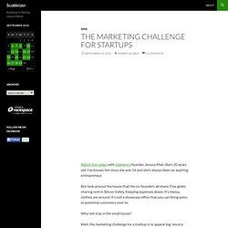 The marketing challenge for startups