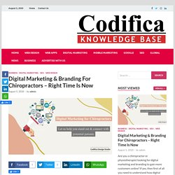 Digital Marketing & Branding For Chiropractors - Right Time Is Now