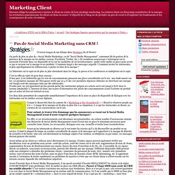 Pas de Social Media Marketing sans CRM !