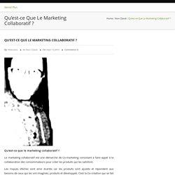 Qu'est-ce que le marketing collaboratif ?