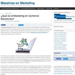 ¿Qué Es El Marketing En Comercio Electrónico?