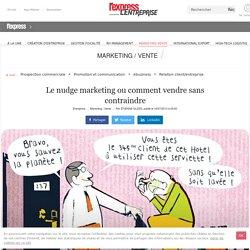 Le nudge marketing ou comment vendre sans contraindre