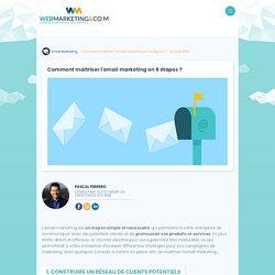Email marketing, comment le maîtriser en 8 étapes ?