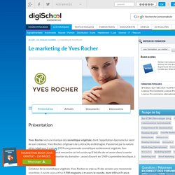 Yves Rocher : Etudes de cas, analyses Marketing et Communication