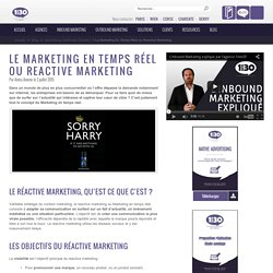 Le Marketing En Temps Réel ou Reactive Marketing