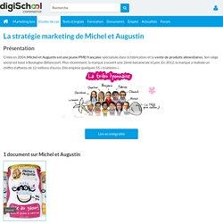 Michel et Augustin : Etudes, Analyses Marketing et Communication de Michel et Augustin