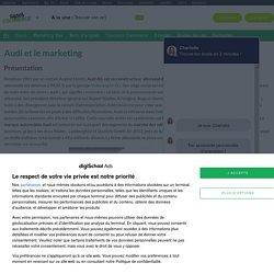 Audi : Etudes, Analyses Marketing et Communication de Audi