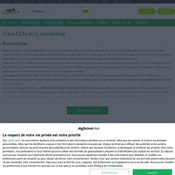 Coca Cola : Etudes, analyses Marketing et Communication de Coca Cola