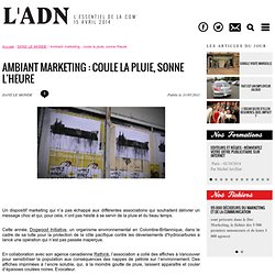 EN EUROPE - Ambiant marketing : coule la pluie, sonne l'heure