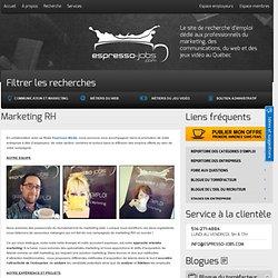 Services de Marketing RH au Québec , Emploi en marketing, communication, web et des jeux vidéo au Québec