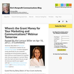 Where's the Grant Money for Your Marketing and Communications? Webinar Tomorrow