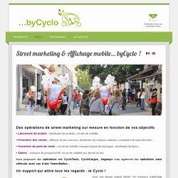Street marketing byCyclo - Des supports originaux pour communiquer