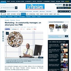 Marketing : le community manager, un atout pour les PME