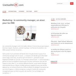Marketing : le community manager, un atout pour les PME<