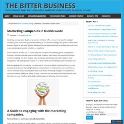 Marketing Companies in Dublin Guide – The Bitter Business