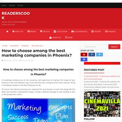 How to choose among the best marketing companies in Phoenix?