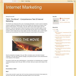 """SEO: The Movie"" - Comprehensive Tale Of Internet Marketing"