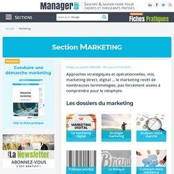 Marketing : comprendre et appliquer les concepts