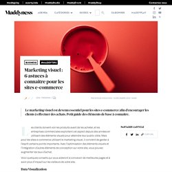 Marketing visuel : 6 astuces à connaître pour les sites e-commerce - Maddyness - Le Magazine des Startups Françaises