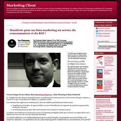 Manifeste pour un Data marketing au service du consommateur et du ROI !