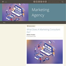 What Does A Marketing Consultant Do? - Marketing Agency : powered by Doodlekit