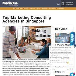 Top Marketing Consulting Agencies In Singapore - MediaOne