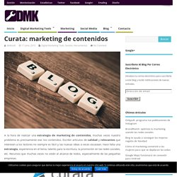 Curata: marketing de contenidos