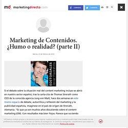 Marketing de Contenidos. ¿Humo o realidad? (parte II)