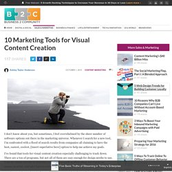 10 Marketing Tools for Visual Content Creation
