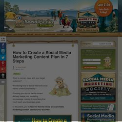 How to Create a Social Media Marketing Content Plan in 7 Steps : Social Media Examiner
