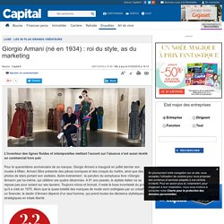 Giorgio Armani (né en 1934) : roi du style, as du marketing - Luxe : les 50 plus grands créateurs - Histoire éco - Enquêtes