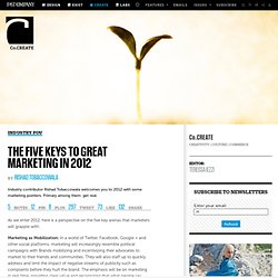 The Five Keys To Great Marketing In 2012