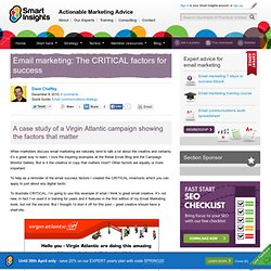 Email marketing: The CRITICAL factors for success > Smart Insights Digital Marketing