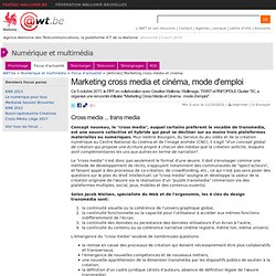 Marketing cross-media et cinéma, mode d'emploi