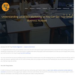 Understanding Local SEO Marketing so You Can Get Your Small Business Noticed