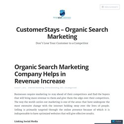 Organic Search Marketing Company Helps in Revenue Increase – CustomerStays – Organic Search Marketing